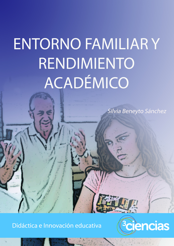 entorno familiar y rendimiento académico 3ciencias