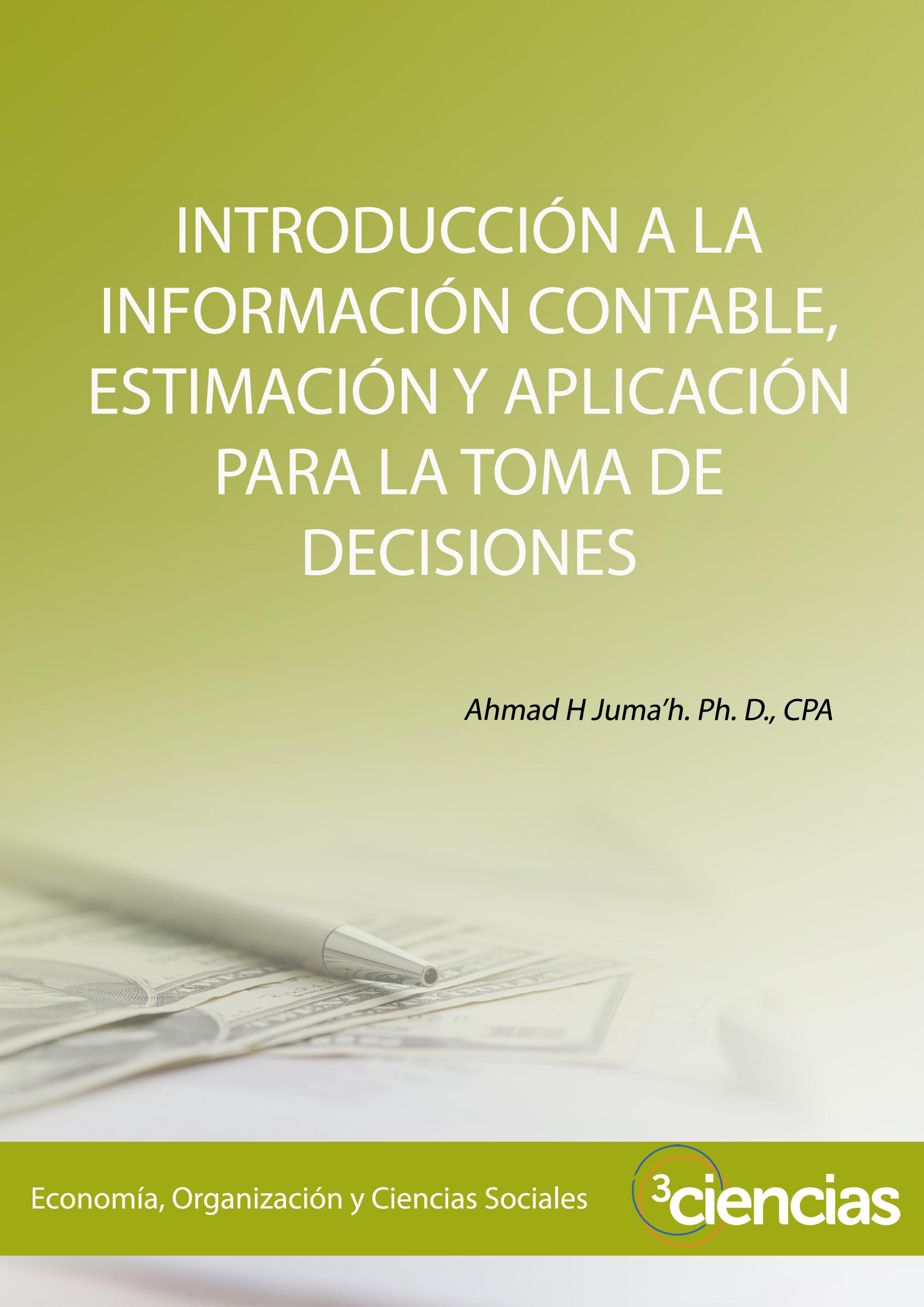 Introducción a la información contable, estimación y aplicación para ...
