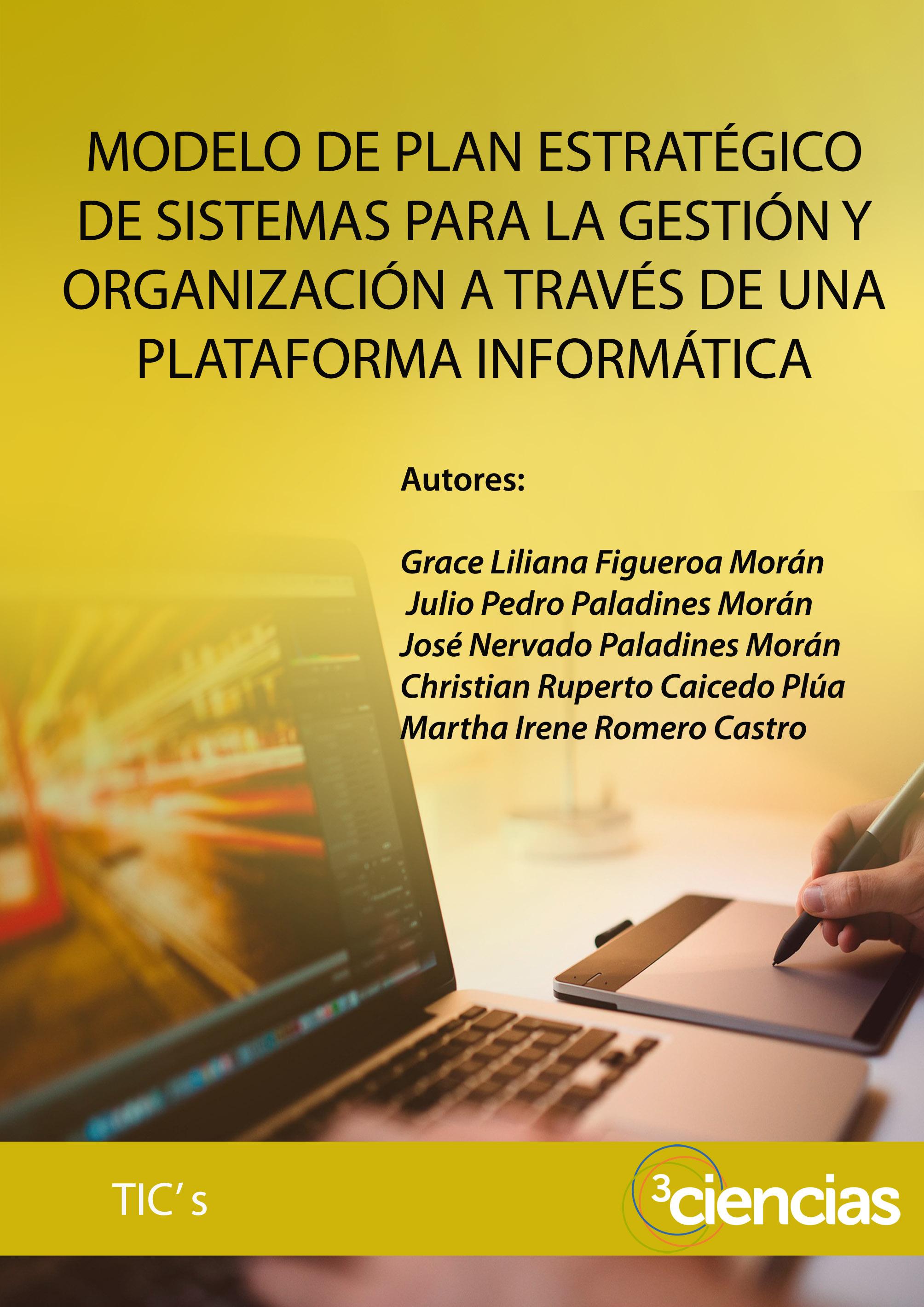 Modelo de plan estratégico de sistemas para la gestión y ...