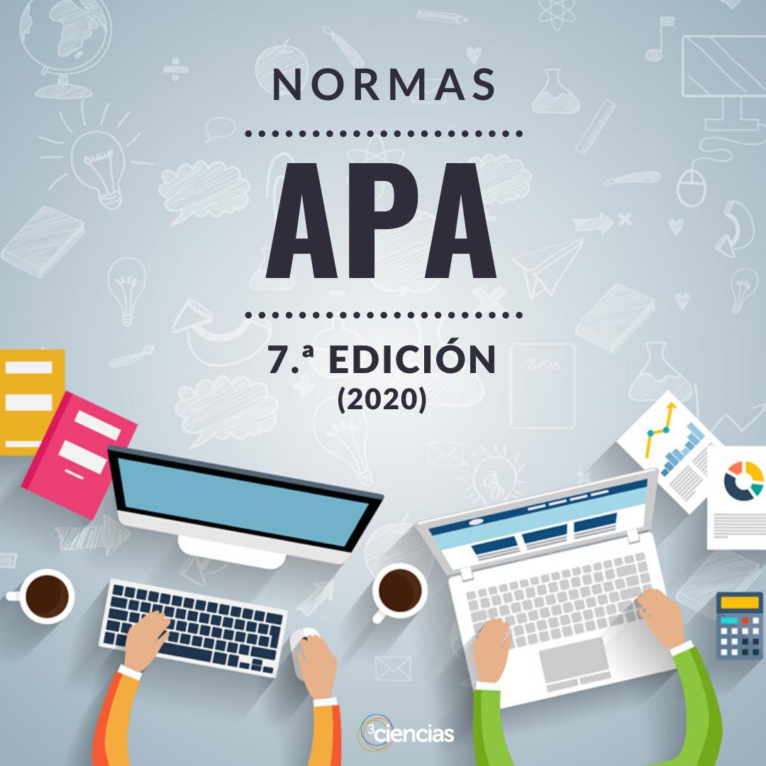 Normas APA – 7.ª edición | 3Ciencias